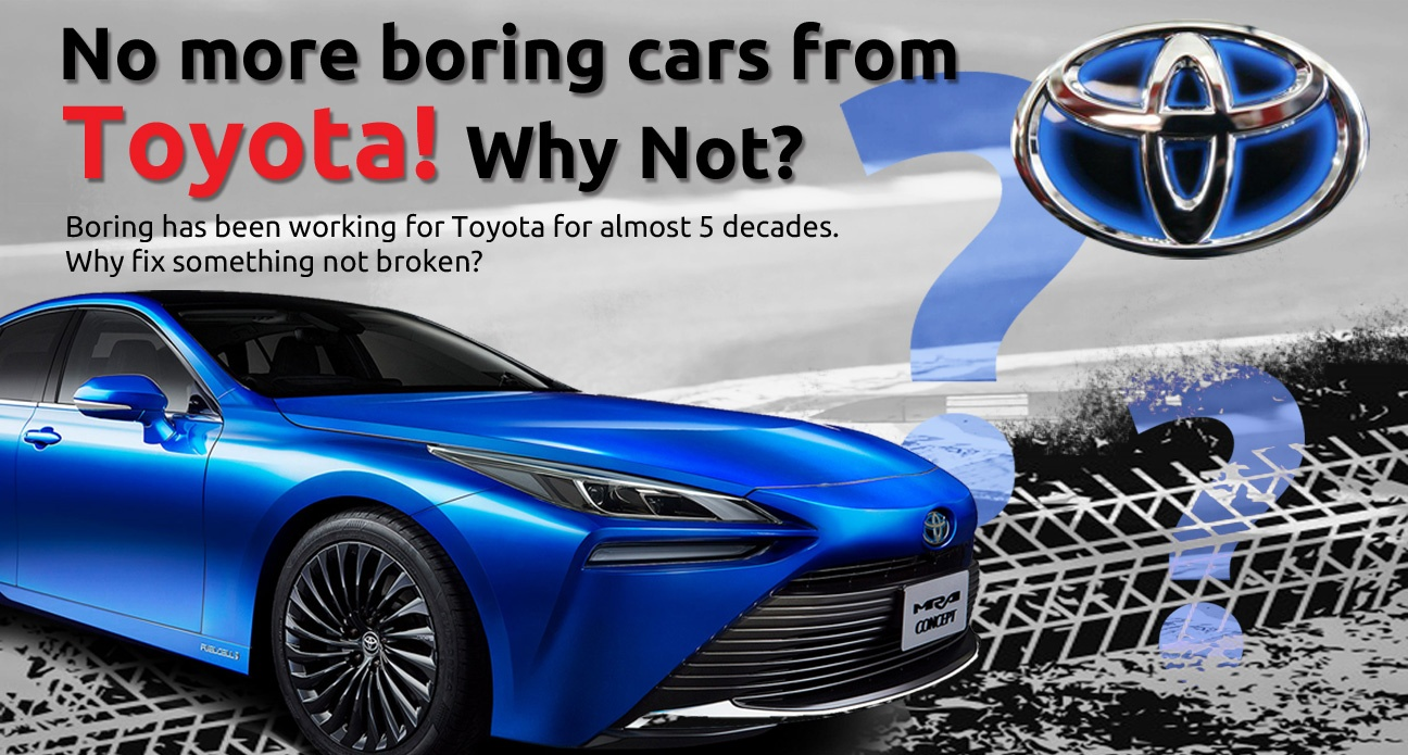 No more boring cars from Toyota